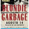 Blondie Garbage Mexico 2017