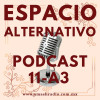 Espacio Alternativo Podcast 11 año 3