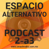 Espacio Alternativo Podcast 2 a3