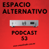Espacio Alternativo Podcast 53