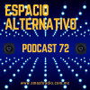 Espacio Alternativo Podcast 72