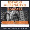 Espacio Alternativo Podcast 51