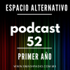 Espacio Alternativo Podcast 52