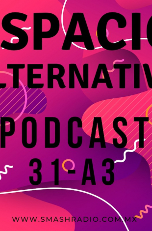 Espacio Alternativo Podcast 31 a3