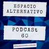 Espacio Alternativo Podcast 60