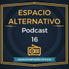 Espacio Alternativo Podcast 16