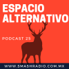 Espacio Alternativo Podcast 25