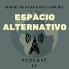 Espacio Alternativo Podcast 17