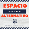 Espacio Alternativo Podcast 14