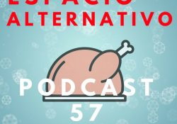 ESPACIO ALTERNATIVO_Podcast_57