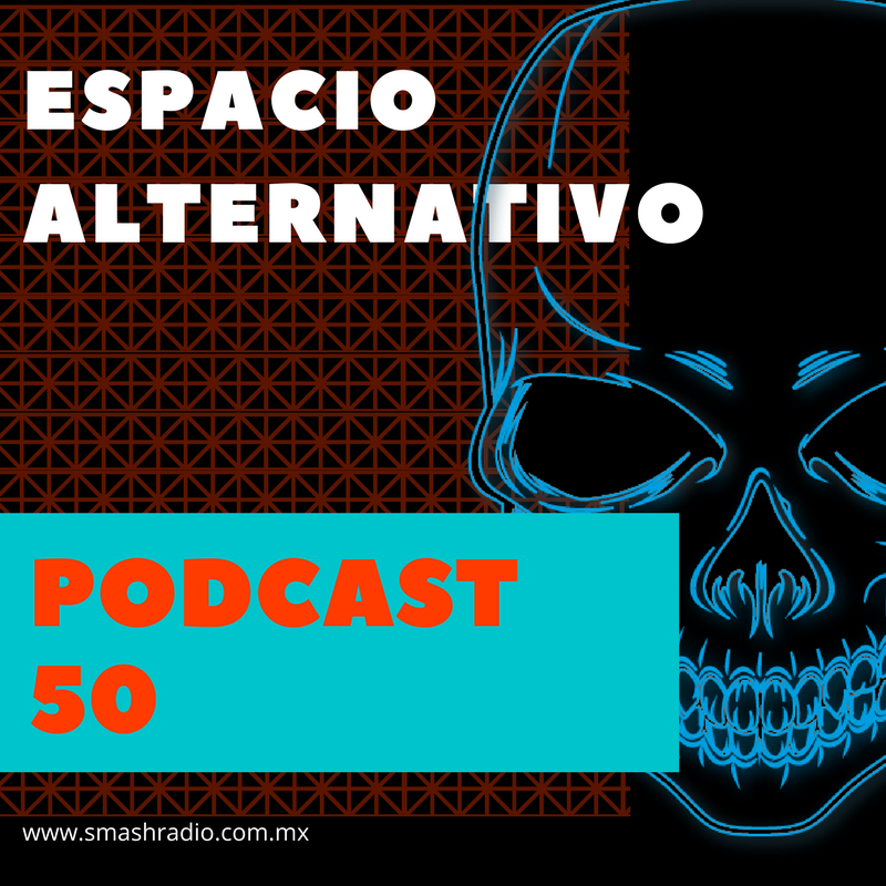 Espacio Alternativo_PODCAST 50