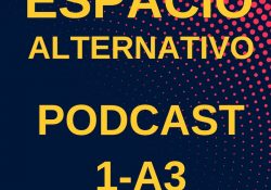 Espacio_Alternativo_Podcast_1-a3