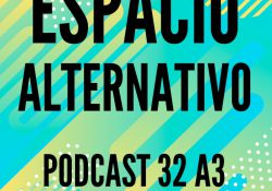 Espacio_Alternativo_Podcast_32-a3