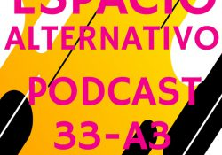 Espacio_Alternativo_Podcast_33-a3