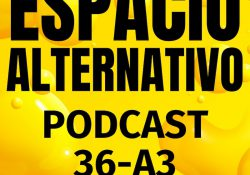 Espacio_Alternativo_Podcast_36-a3