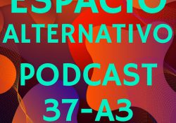 Espacio_Alternativo_Podcast_37-a3