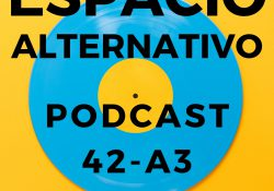 Espacio_Alternativo_Podcast_42-a3