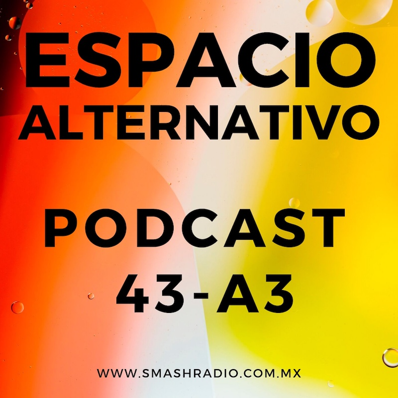 Espacio_Alternativo_Podcast_43-a3
