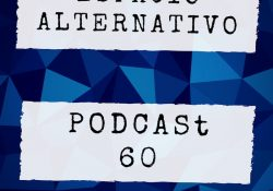 Espacio_Alternativo_Podcast_60