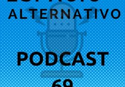 Espacio_Alternativo_Podcast_69