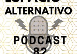 Espacio_Alternativo_Podcast_82