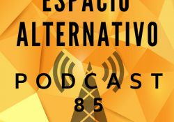 Espacio_Alternativo_Podcast_85