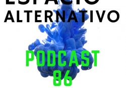Espacio_Alternativo_Podcast_86