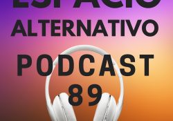 Espacio_Alternativo_Podcast_89