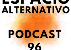 Espacio_Alternativo_Podcast_96