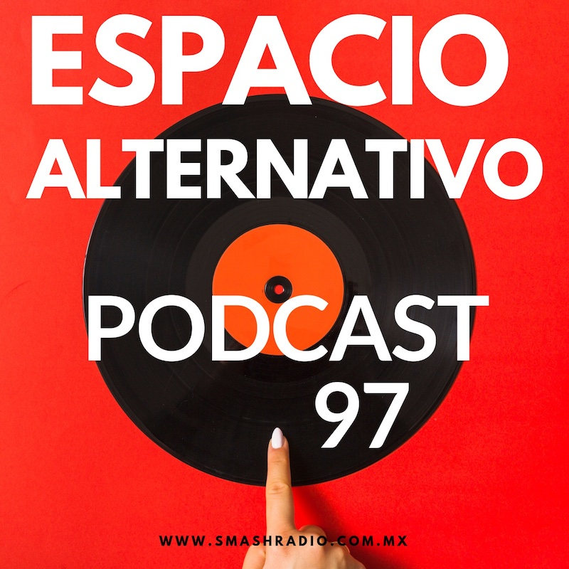 Espacio_Alternativo_Podcast_97