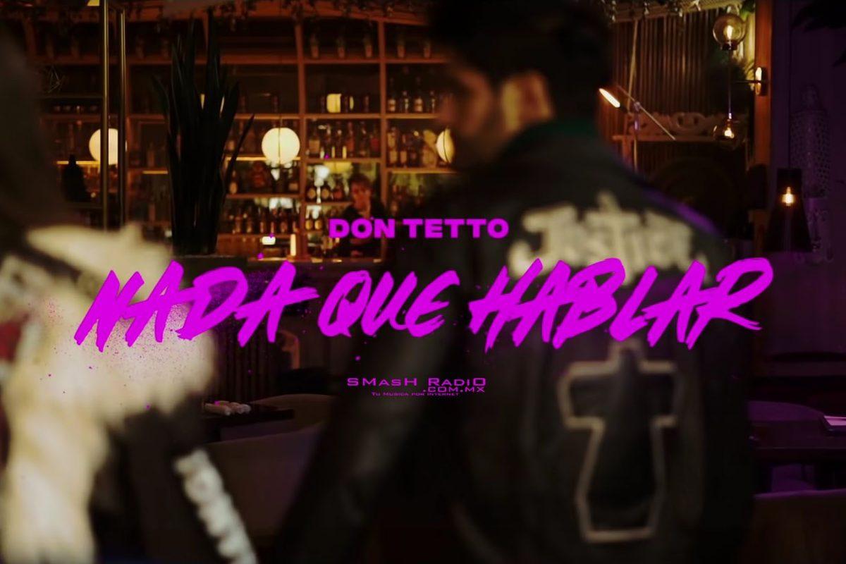 Don Tetto Nada que hablar video_1