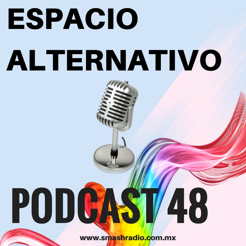 ESPACIO ALTERNATIVO_Podcast_48