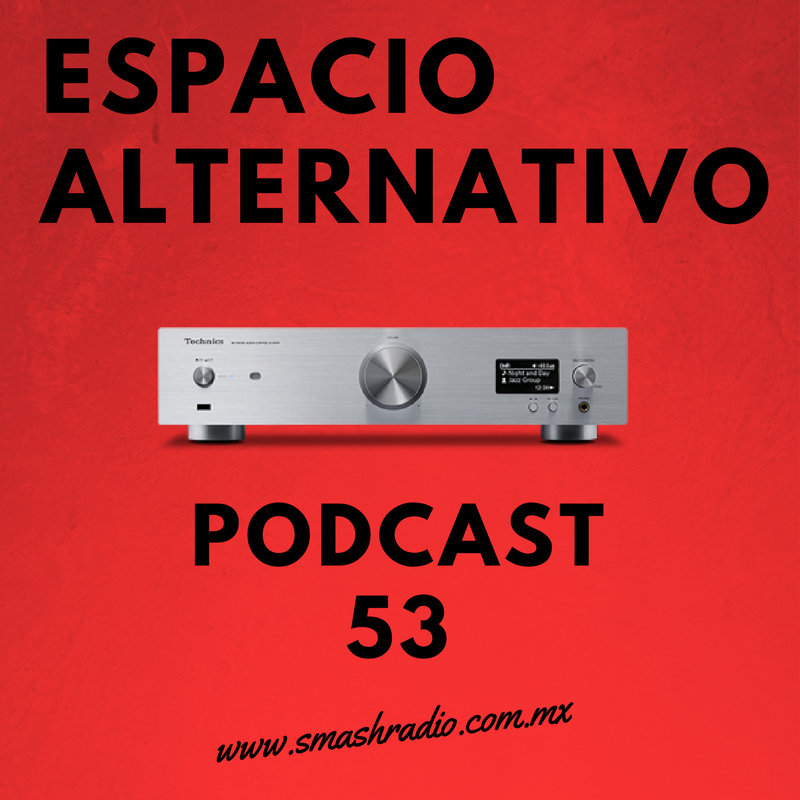 ESPACIO ALTERNATIVO_Podcast_53
