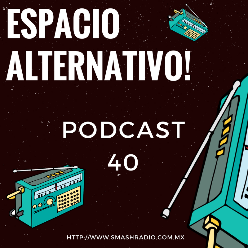 Espacio Alternativo_Podcas_28_8_17