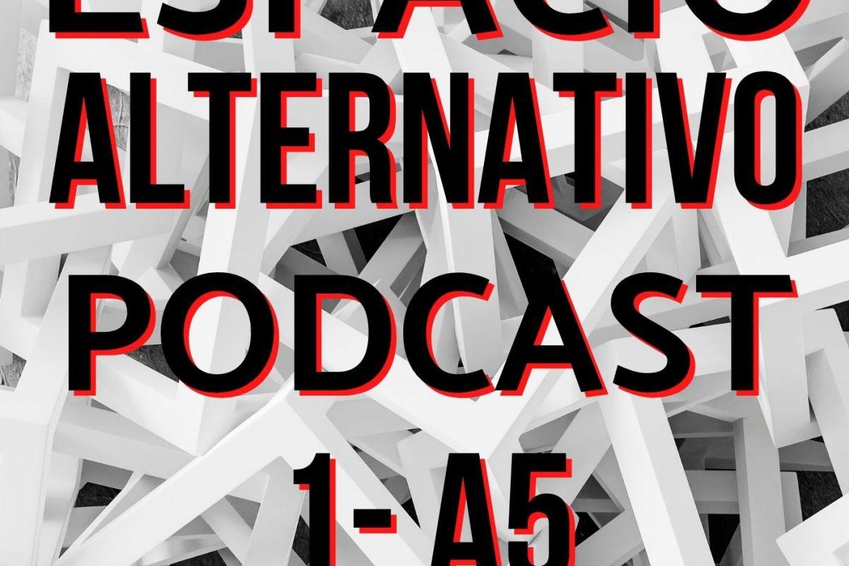 Espacio_Alternativo_Podcast_1-a5