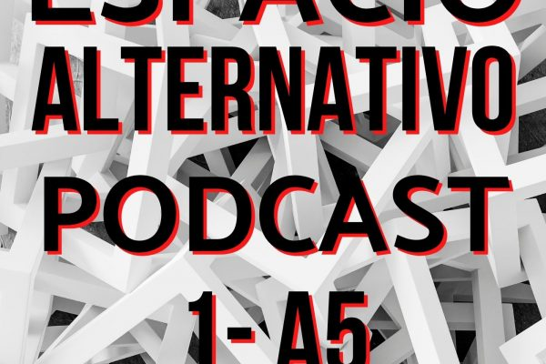 Espacio_Alternativo_Podcast_1-a5