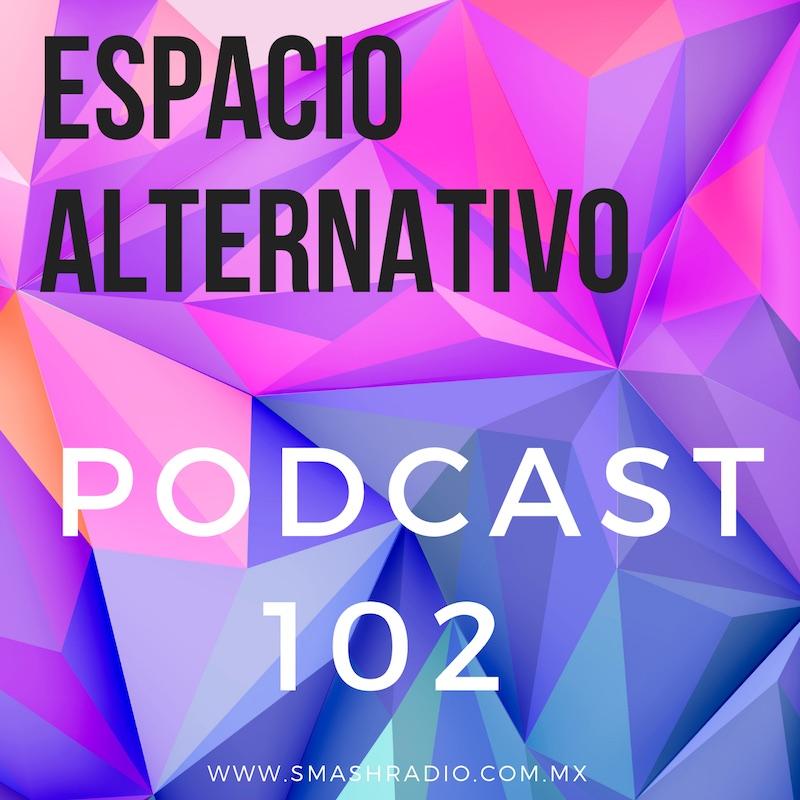 Espacio_Alternativo_Podcast_102