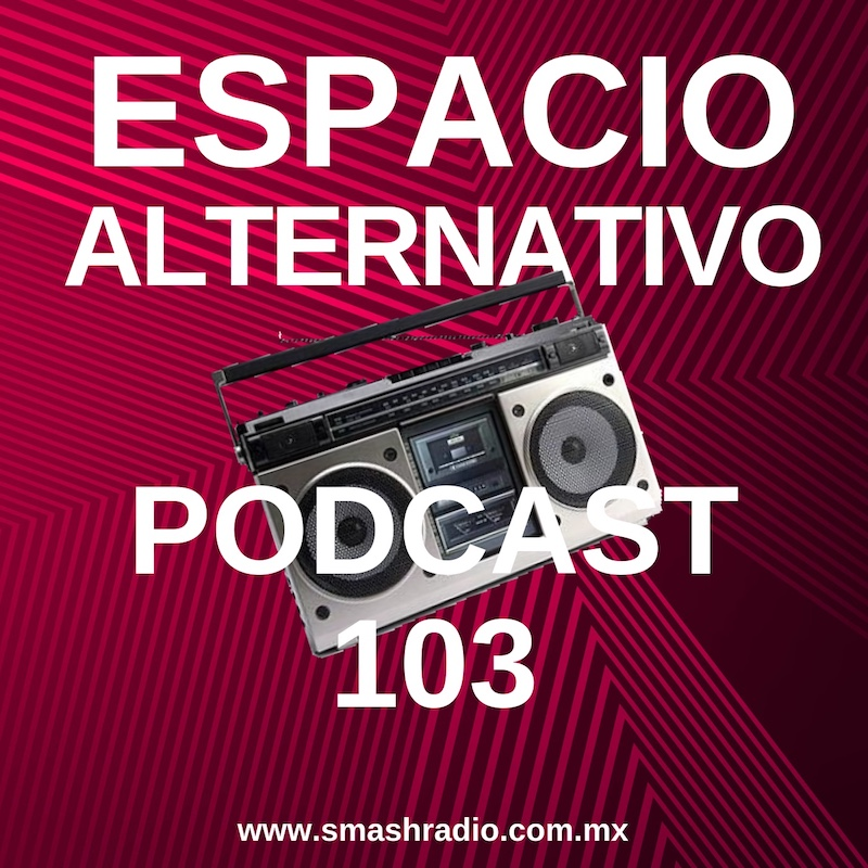 Espacio_Alternativo_Podcast_103