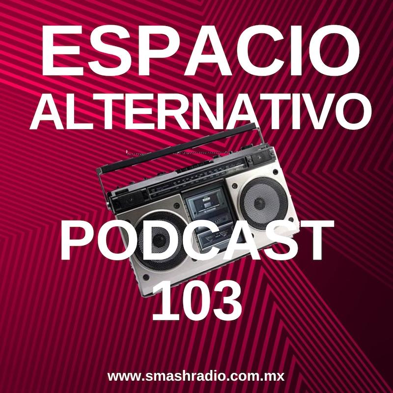 Espacio_Alternativo_Podcast_103
