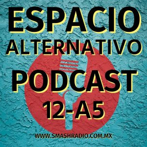 Espacio_Alternativo_Podcast_12-a5