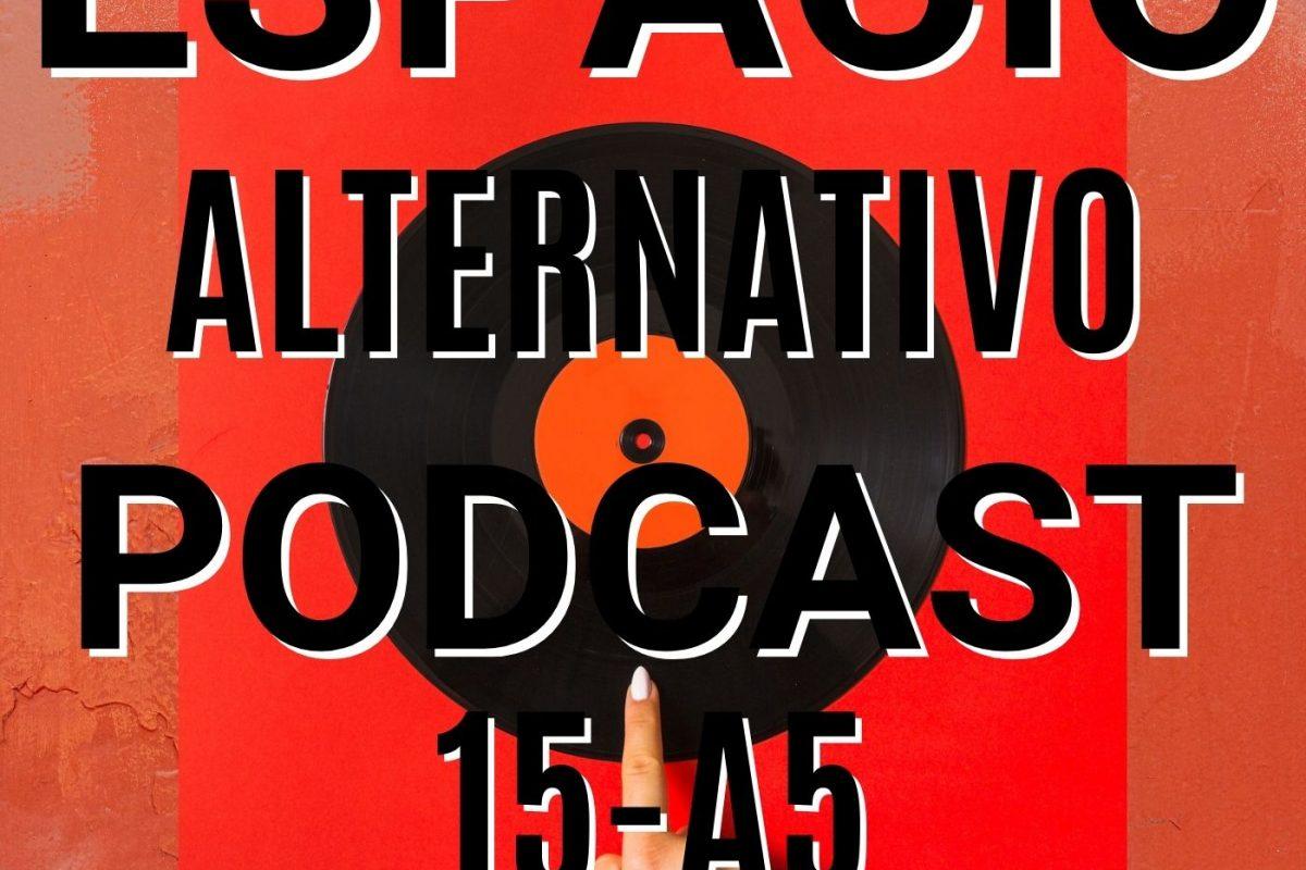 Espacio_Alternativo_Podcast_15-a5