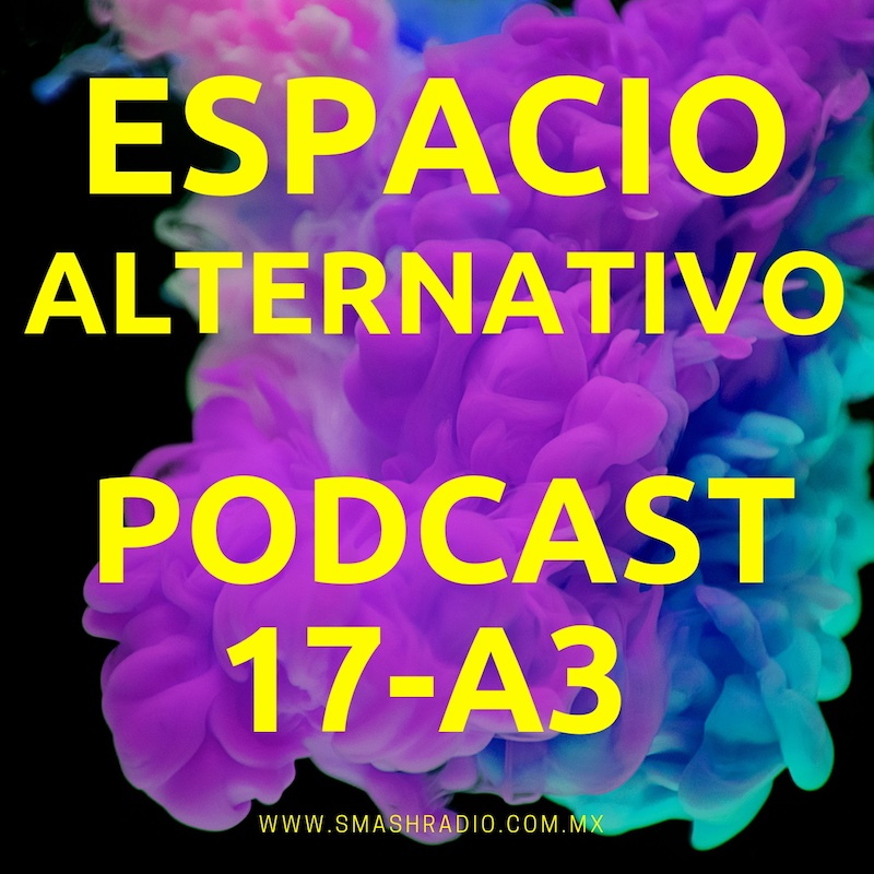 Espacio_Alternativo_Podcast_17-a3