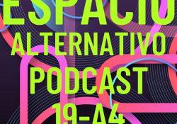 Espacio_Alternativo_Podcast_19-a4