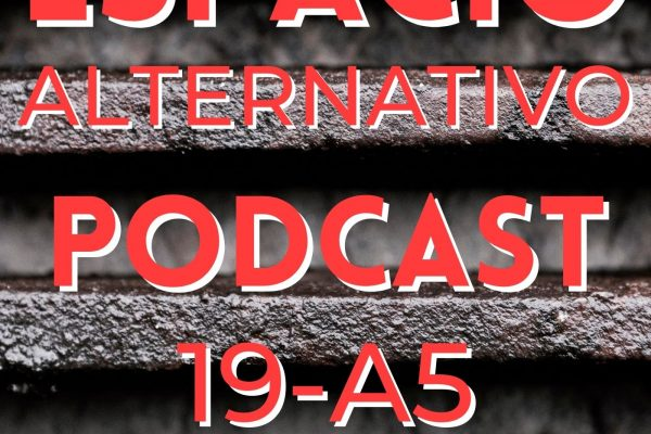 Espacio_Alternativo_Podcast_19-a5