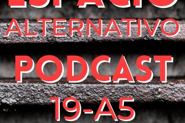 Espacio_Alternativo_Podcast_19-a5