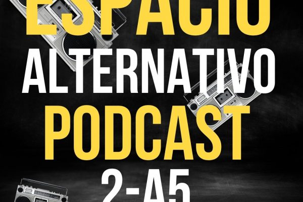 Espacio_Alternativo_Podcast_2-a5