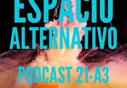 Espacio_Alternativo_Podcast_21-a3