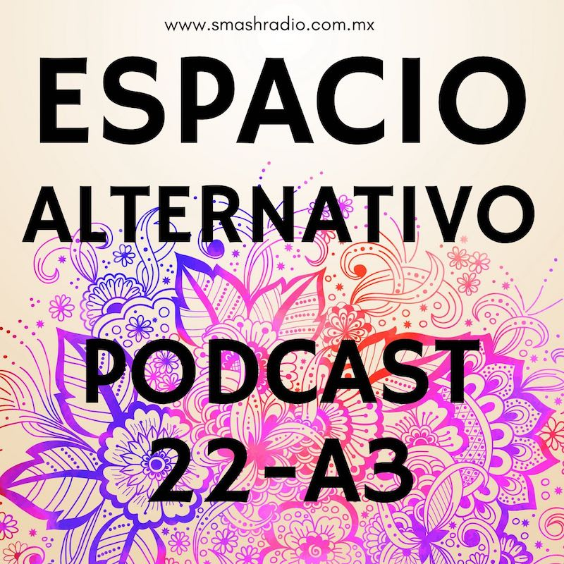 Espacio_Alternativo_Podcast_22-a3