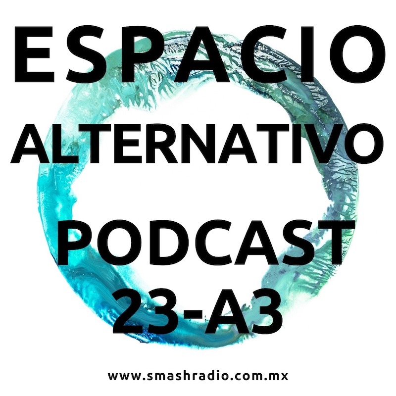 Espacio_Alternativo_Podcast_23-a3-1