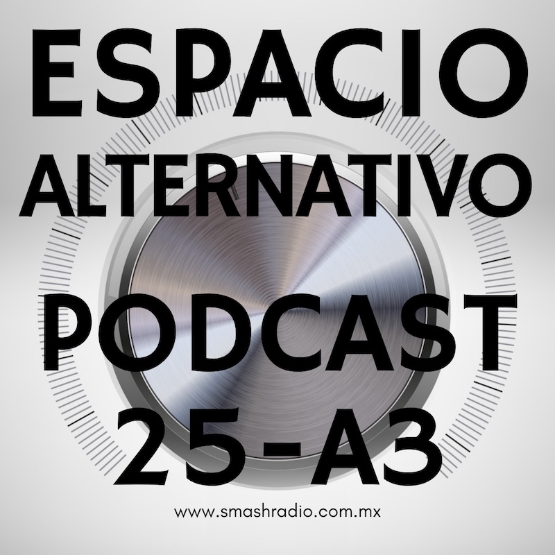 Espacio_Alternativo_Podcast_25-a3